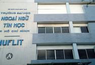 TP HCM không công nhận hiệu trưởng Đại học Ngoại ngữ - Tin học