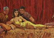 Bí quyết phòng the chốn thâm cung (5): Bí mật quyến rũ của Cleopatra