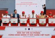 Rửa tay với xà phòng – Cùng hành động vì sức khỏe Việt Nam
