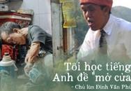 Chuyện 'chú lùn' 65 tuổi ở phố cổ Hà Nội: Nói tiếng Anh lưu loát, chinh phục đỉnh Fansipan và 2 lần đặt chân lên nước Mỹ