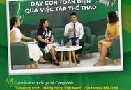 Dạy con toàn diện qua việc tập thể thao: Chuyên gia giải đáp nhiều băn khoăn của cha mẹ Việt