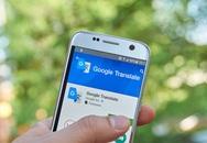 Cách sử dụng hiệu quả Google Translate trên Android và iOS