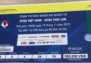 Phát hiện gần 1000 vé trận Việt Nam – Thái Lan bị làm giả trước giờ thi đấu