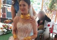 """Cô dâu, chú rể ở Cao Bằng gây xôn xao vì đeo vàng """"trĩu cổ"""" trong ngày cưới"""