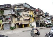 """Cải tạo, xây mới tập thể cũ tại Hà Nội: Vì sao dân chấp nhận """"sống trong sợ hãi""""?"""