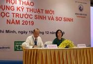 Hội thảo ứng dụng kỹ thuật mới trong sàng lọc trước sinh và sơ sinh năm 2019