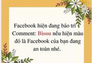 Trò lừa bình luận 'Bisou' để kiểm tra tài khoản Facebook