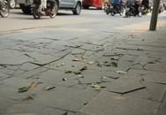 Vỉa hè lát đá có tuổi thọ 70 năm vỡ vụn, xuống cấp sau gần 2 năm thi công