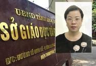 Nữ phó trưởng phòng bị bắt vì tội danh gì trong vụ gian lận điểm thi ở Hòa Bình?