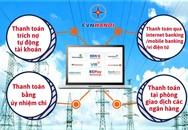 Dịch vụ điện trực tuyến cấp độ 4 – Cấp độ đột phá trong ngành Điện