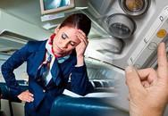 Tiếp viên hàng không tiết lộ kiểu hành khách gây ám ảnh