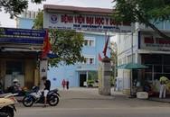 Bộ Y tế gửi yêu cầu khẩn cấp vụ sản phụ tử vong sau sinh tại Bệnh viện ĐH Y dược Huế