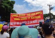 Ban lãnh đạo mới của Công ty KaiYang Việt Nam bỏ đi, Hải Phòng ứng ngân sách trả lương cho công nhân
