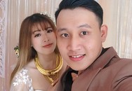 Cô dâu Trà Vinh đeo gần 20 cây vàng sau 6 tháng đám cưới giờ ra sao?