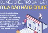 Cách tránh bị lừa khi mua bán hàng online