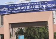 Hiệu trưởng Cao đẳng Kinh tế - Kỹ thuật Quảng Nam xin nghỉ việc