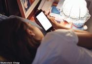 Nếu bạn thường xuyên dùng điện thoại trước khi ngủ thì nhớ làm đủ 4 việc quan trọng này để không tàn phá mắt và não bộ!