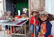 Đau lòng 4 đứa trẻ mất bố khi cận Tết, mẹ đang bị bệnh nặng