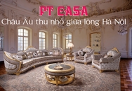 PT Casa- châu Âu thu nhỏ giữa lòng Hà Nội
