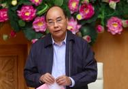 Thủ tướng Nguyễn Xuân Phúc: Phấn đấu không để ai bị nhiễm bệnh mà không được biết tới
