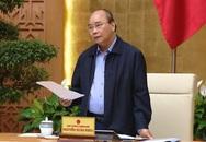 Thủ tướng: Hà Nội, TP.HCM phải sẵn sàng cho mọi tình huống