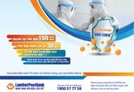 LienVietPostbank triển khai gói bảo hiểm Anti - COVID