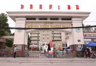 KHẨN: Hà Nội yêu cầu rà soát các trường hợp liên quan đến Bệnh viện Bạch Mai