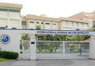Sốc với mức học phí lên đến cả tỷ đồng/năm của các trường quốc tế ở TP.HCM