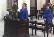 Hai vợ chồng cùng ngồi tù sau vụ giết chị gái