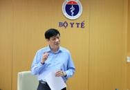 """Quyền Bộ trưởng Bộ Y tế: """"Không được phép bỏ sót"""" khi rà soát người liên quan Đà Nẵng"""