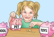 Dạy con sử dụng tiền thông minh theo từng độ tuổi