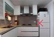 Cứ tưởng đặt tủ lạnh ở đây là tiện nhất, ai ngờ thực tế lại xung khắc, nguy hiểm đủ đường