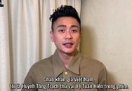 Huỳnh Tông Trạch chào khán giả Việt Nam
