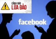 Cảnh báo nóng: Nhắn tin báo có hình chồng/vợ ngoại tình để lừa đảo, chiếm Facebook