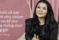 """Ca sĩ Triệu Trang: Ly dị sau 3 tháng kết hôn, 6 tháng sau chồng """"xin phép cho anh lấy vợ mới"""""""