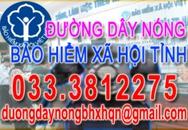 Quảng Ninh: BHXH tỉnh thiết lập đường dây nóng