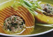Thực đơn bữa trưa: Canh bí ngô nhồi thịt