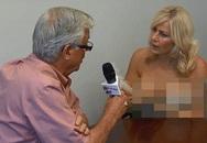 """Sốc với hình ảnh nữ phóng viên """"ngực trần"""" phỏng vấn trên truyền hình"""