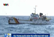 Tin mới nhất từ biển Đông: Tàu Trung Quốc đâm hư hại tàu kiểm ngư Việt Nam