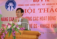 Hội thảo Nâng cao chất lượng, hiệu quả các hoạt động truyền thông trực tiếp về DS-KHHGĐ tại cơ sở khu vực phía Bắc