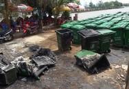 Hàng chục thùng rác bỗng dưng phát hỏa