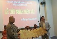 Hiến tặng nhiều hiện vật quý cho Bảo tàng Đà Nẵng