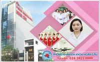 Khám phụ khoa ở Tp. HCM ở đâu tốt - Phòng khám đa khoa Hoàn Cầu
