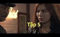 'Quỳnh búp bê' tập 5: Thanh Hương ăn đòn vì giúp Phương Oanh trốn khỏi động quỷ