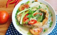 Canh cá măng chua đậm đà cho bữa cơm cuối tuần