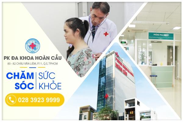 Phòng Khám Đa Khoa Hoàn Cầu là lựa chọn đáng tin cậy của bệnh nhân tại TPHCM và các tỉnh lân cận.