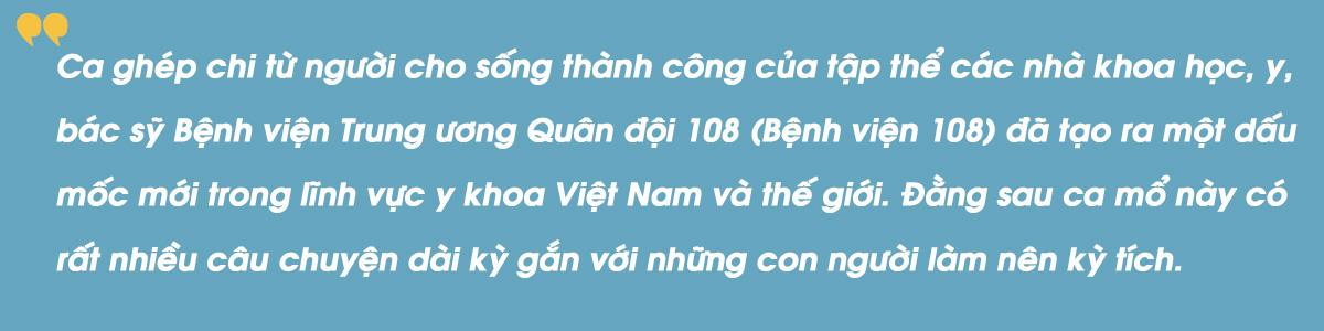 Kỳ tích bác sĩ Việt: Chuyện chưa kể về ca ghép chi đầu tiên trên thế giới từ người cho còn sống - Ảnh 1.