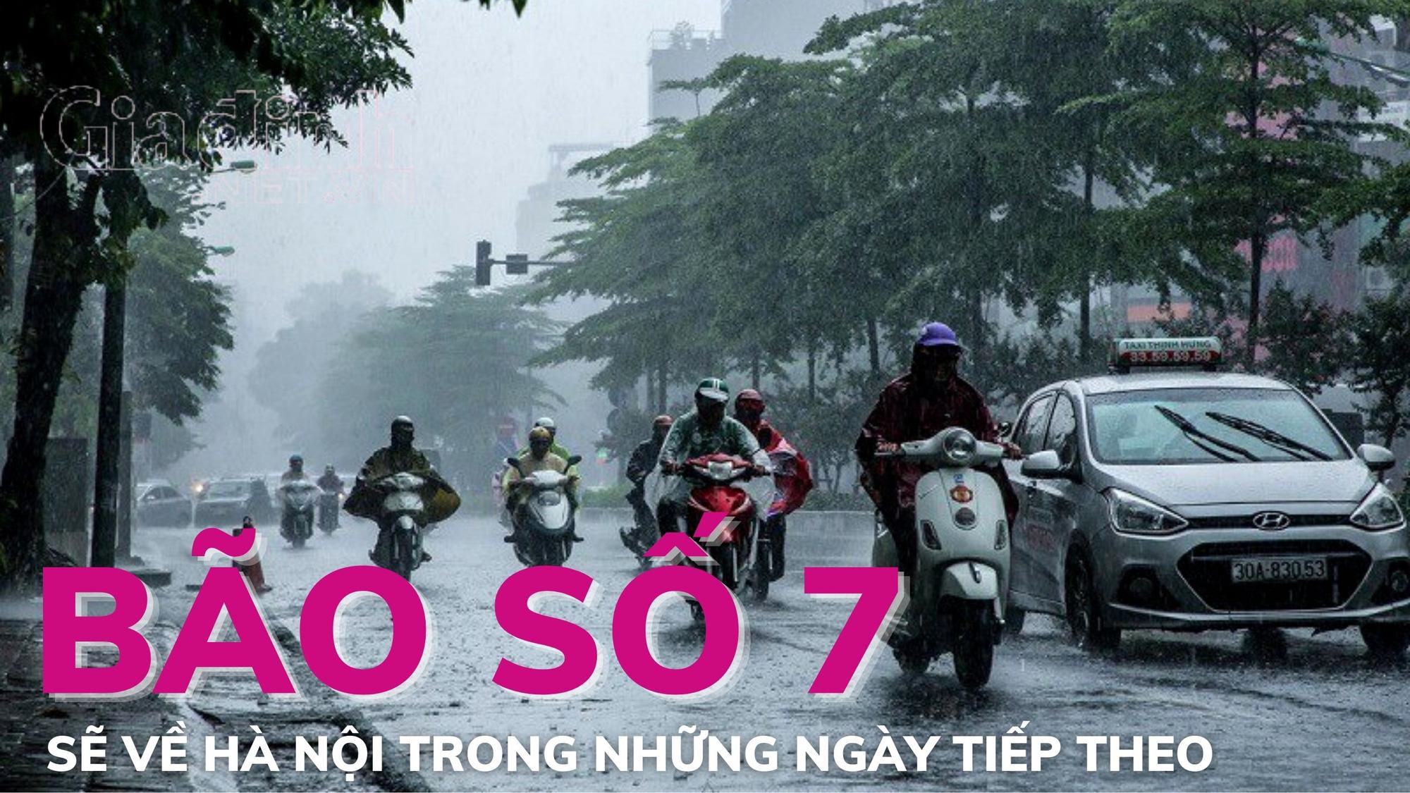 Bão số 7 sẽ về Hà Nội trong những ngày tiếp theo
