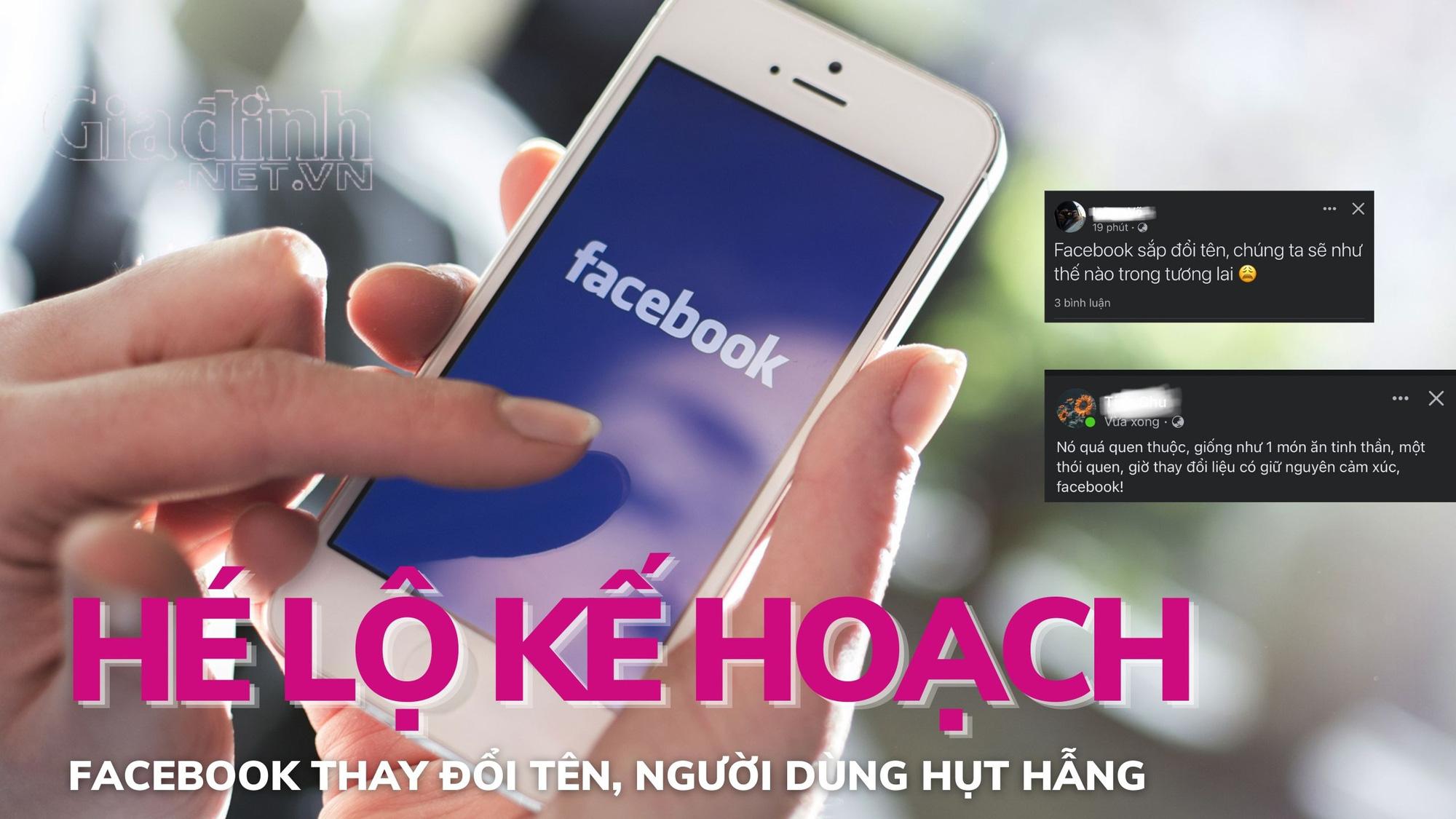 Hé lộ: Facebook sắp thay đổi tên, người dùng hụt hẫng