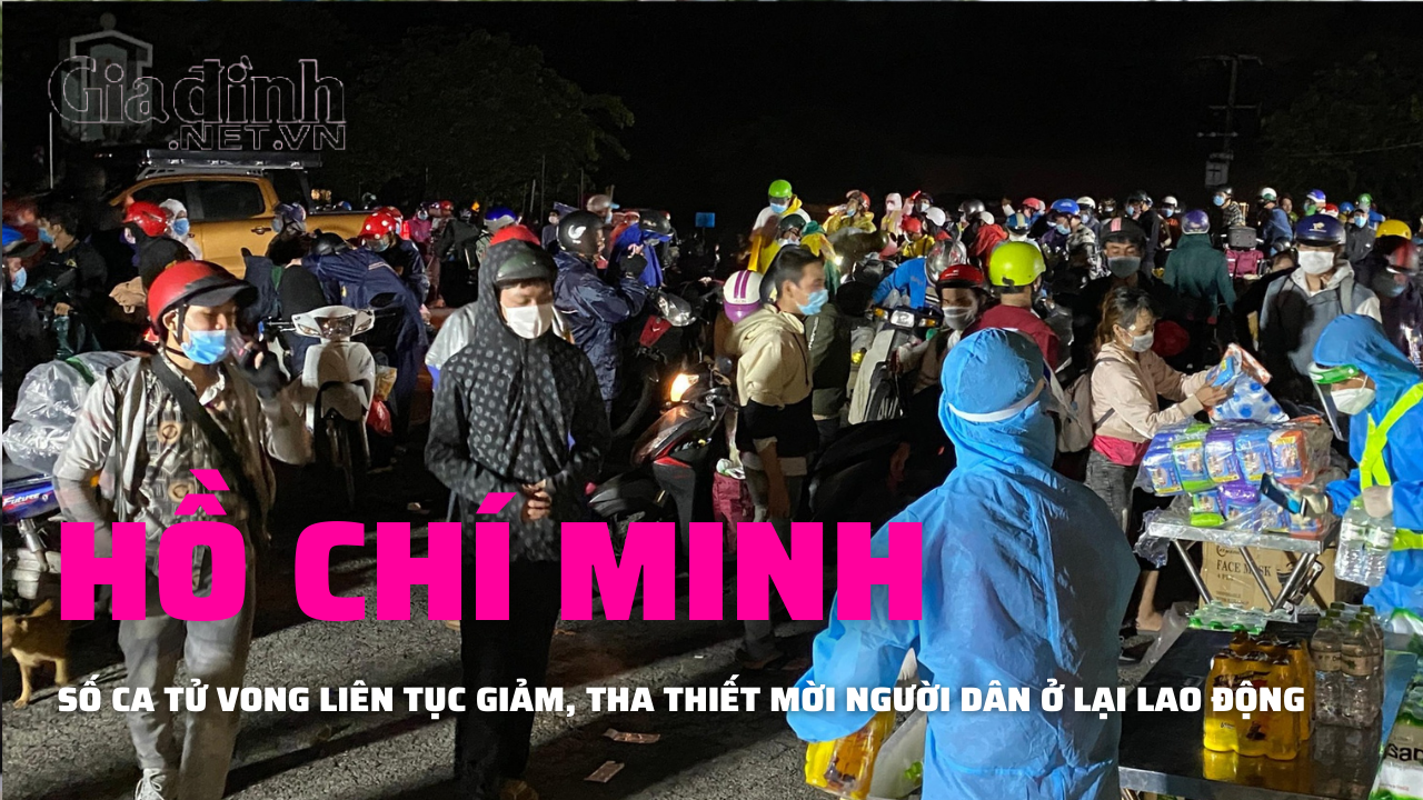 Ca tử vong giảm sâu, Hồ Chí Minh trân trọng mời người dân ở lại làm việc